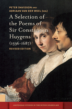 A Selection of the Poems of Sir Constantijn Huygens (1596-1687): Revised Edition