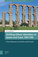 Shifting Ethnic Identities in Spain and Gaul, 500–700