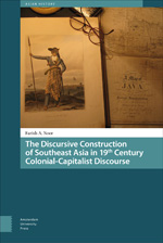 The Discursive Construction of Southeast Asia in 19th-Century Colonial-Capitalist Discourse