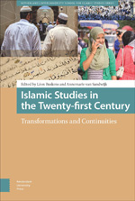 Islamic Studies in the Twenty-First Century: Transformations and Continuities