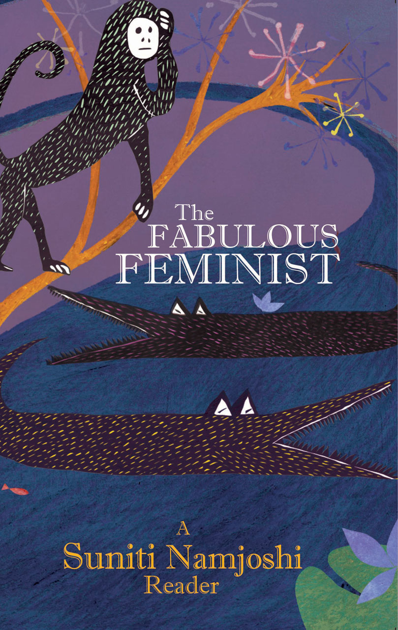 The Fabulous Feminist: A Suniti Namjoshi Reader