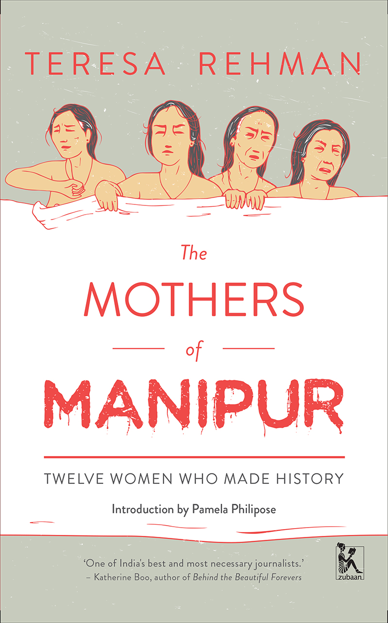 The Mothers of Manipur: Twelve Women Who Made History