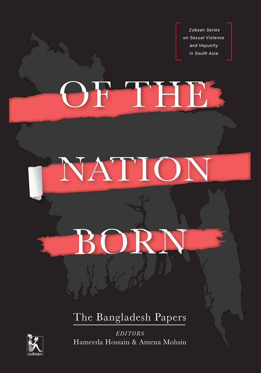 Of the Nation Born: The Bangladesh Papers