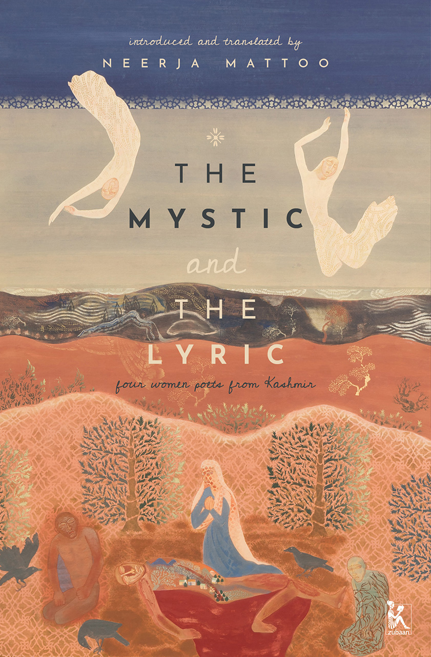 The Mystic and the Lyric: Four Women Poets from Kashmir