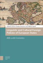 Linguistic and Cultural Foreign Policies of European States: 18th-20th Centuries