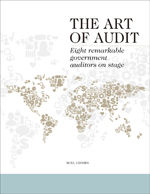 The Art of Audit: Eight Remarkable Government Auditors on Stage