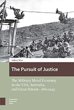 The Pursuit of Justice: The Military Moral Economy in the USA, Australia, and Great Britain — 1861–1945