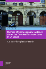 The Use of Confessionary Evidence under the Counter-Terrorism Laws of Sri Lanka: An Interdisciplinary Study