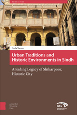 Urban Traditions and Historic Environments in Sindh
