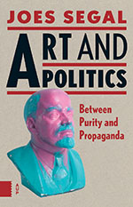 Art and Politics: Between Purity and Propaganda