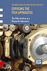 Exposing the Film Apparatus: The Film Archive as a Research Laboratory
