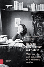 Reading Etty Hillesum in Context: Writings, Life, and Influences of a Visionary Author