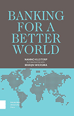 Banking for a Better World: Nanno Kleiterp in Conversation with Marijn Wiersma