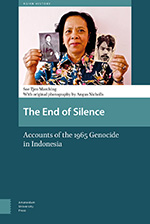The End of Silence: Accounts of the 1965 Genocide in Indonesia