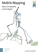 Mobile Mapping: Space, Cartography, and the Digital