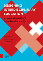 Designing Interdisciplinary Education: A Practical Handbook for University Teachers