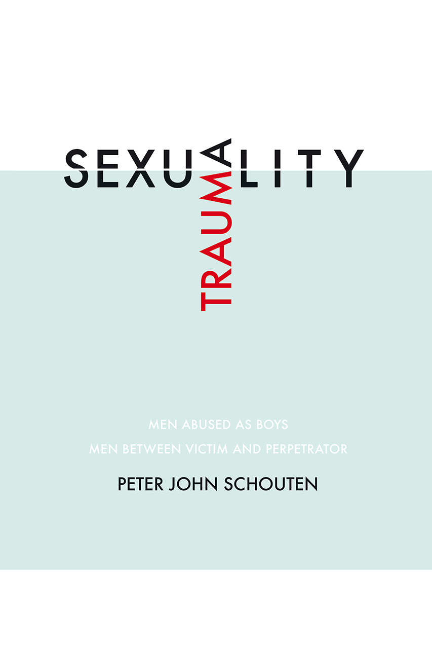 Traumasexuality: Men abused as boys, men between victim and perpetrator