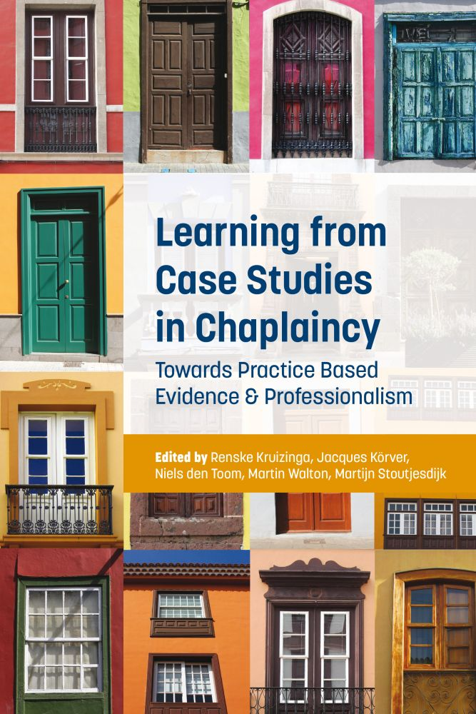 Learning from Case Studies in Chaplaincy: Towards Practice Based Evidence and Professionalism
