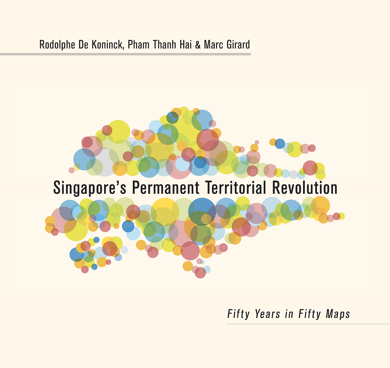 Singapore's Permanent Territorial Revolution: Fifty Years in Fifty Maps