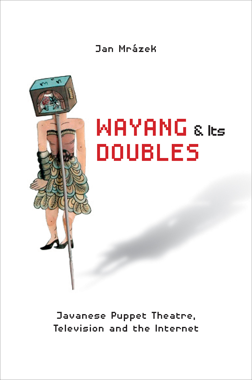 Wayang and Its Doubles
