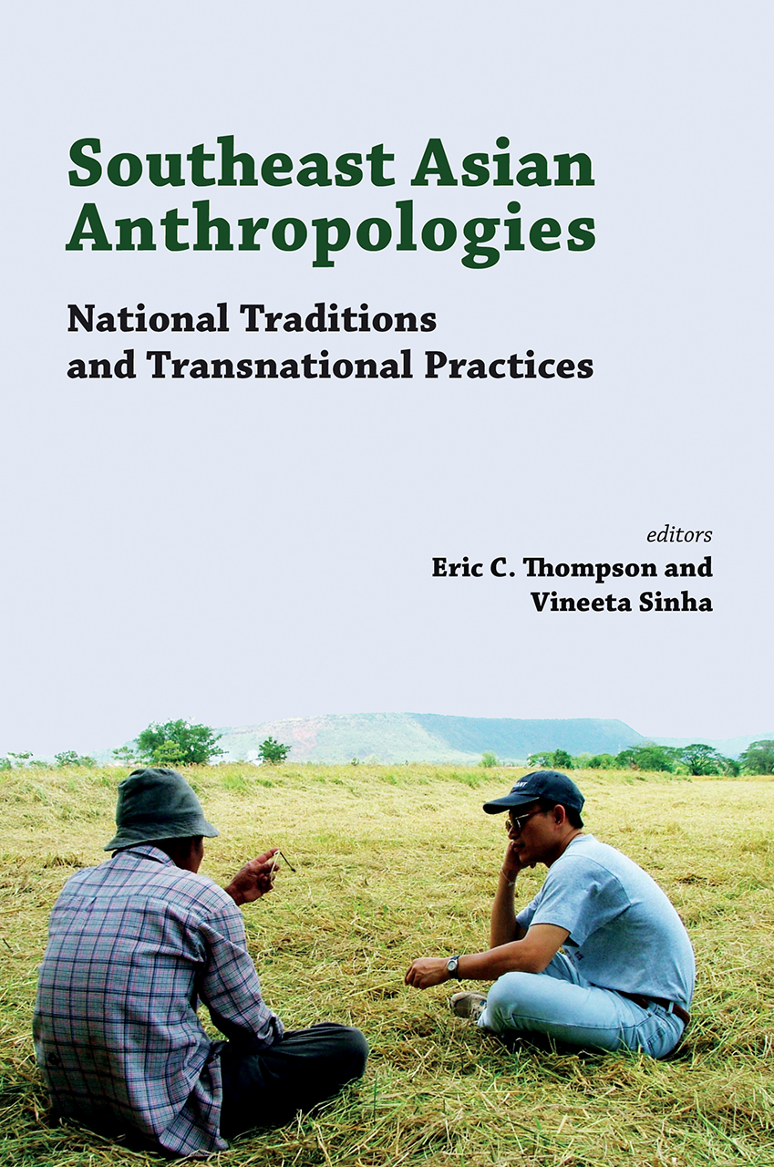 Southeast Asian Anthropologies
