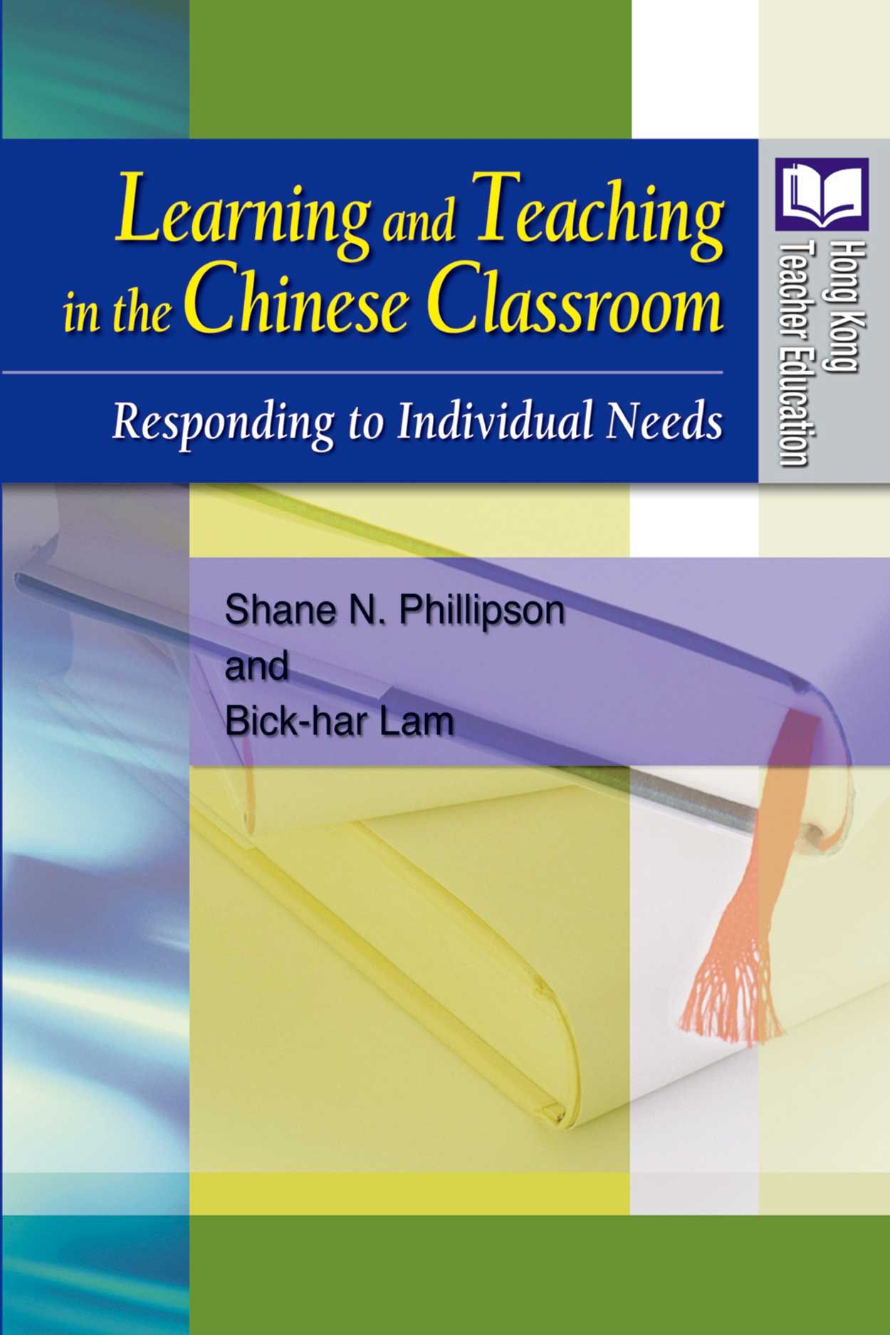 Learning and Teaching in the Chinese Classroom