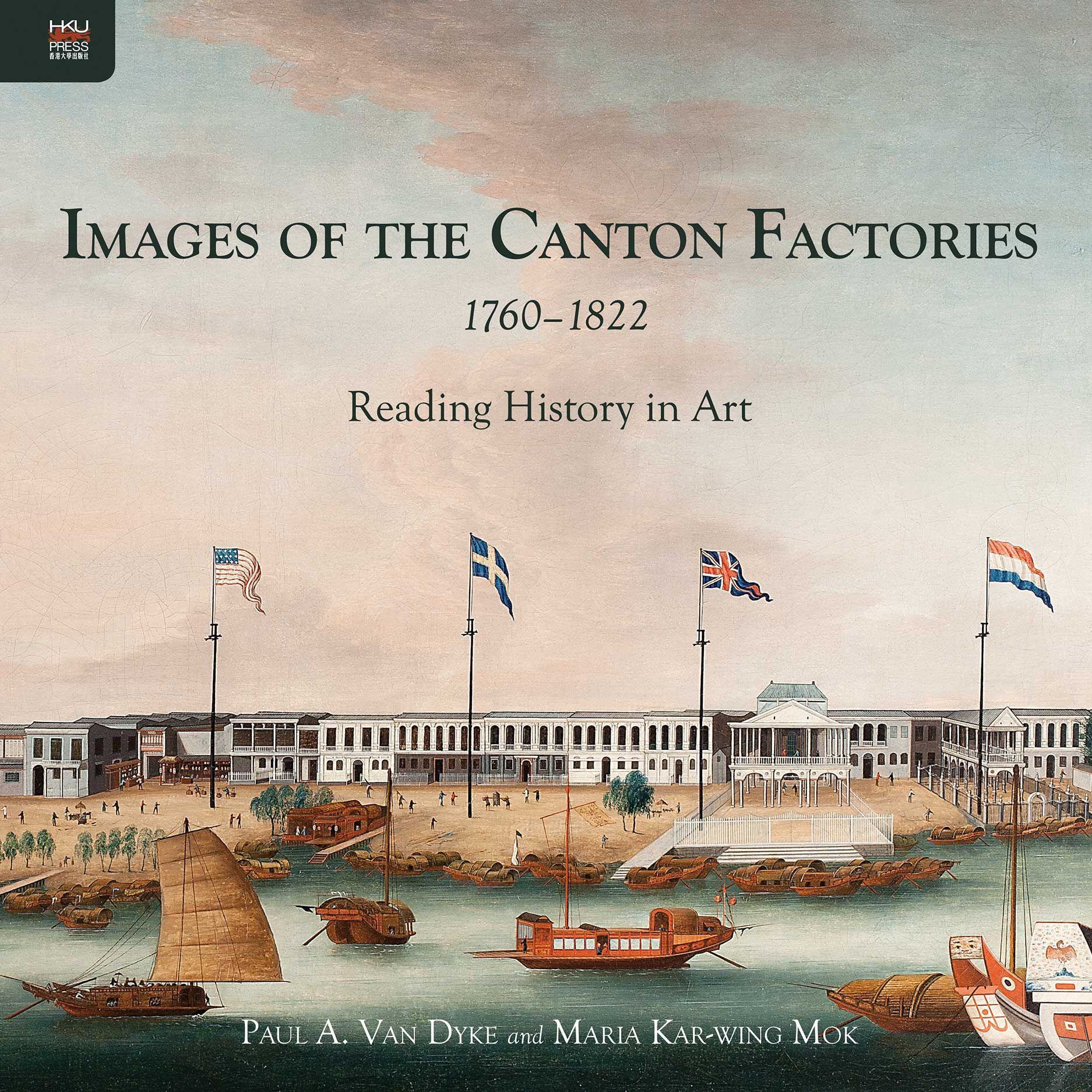 Images of the Canton Factories 1760–1822