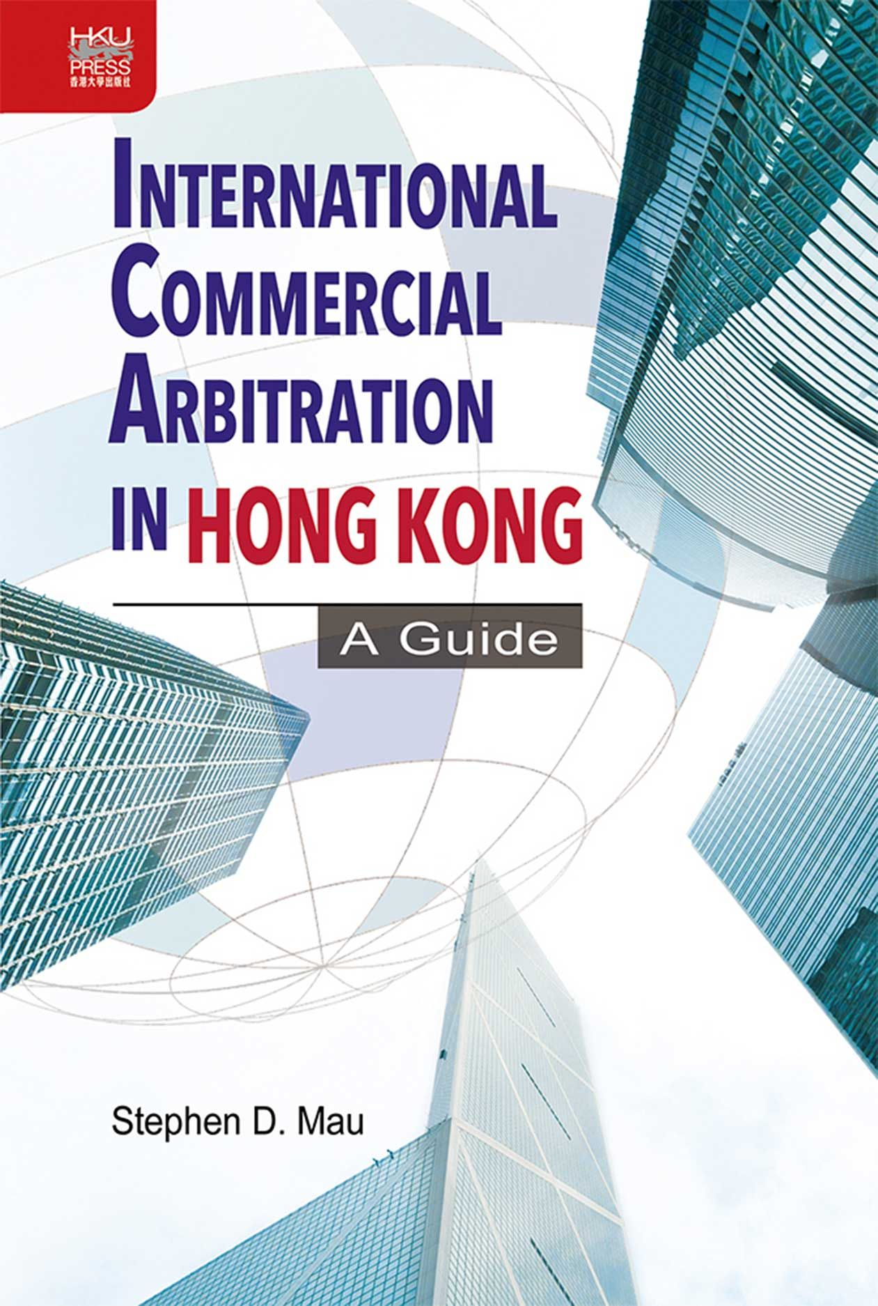 International Commercial Arbitration in Hong Kong