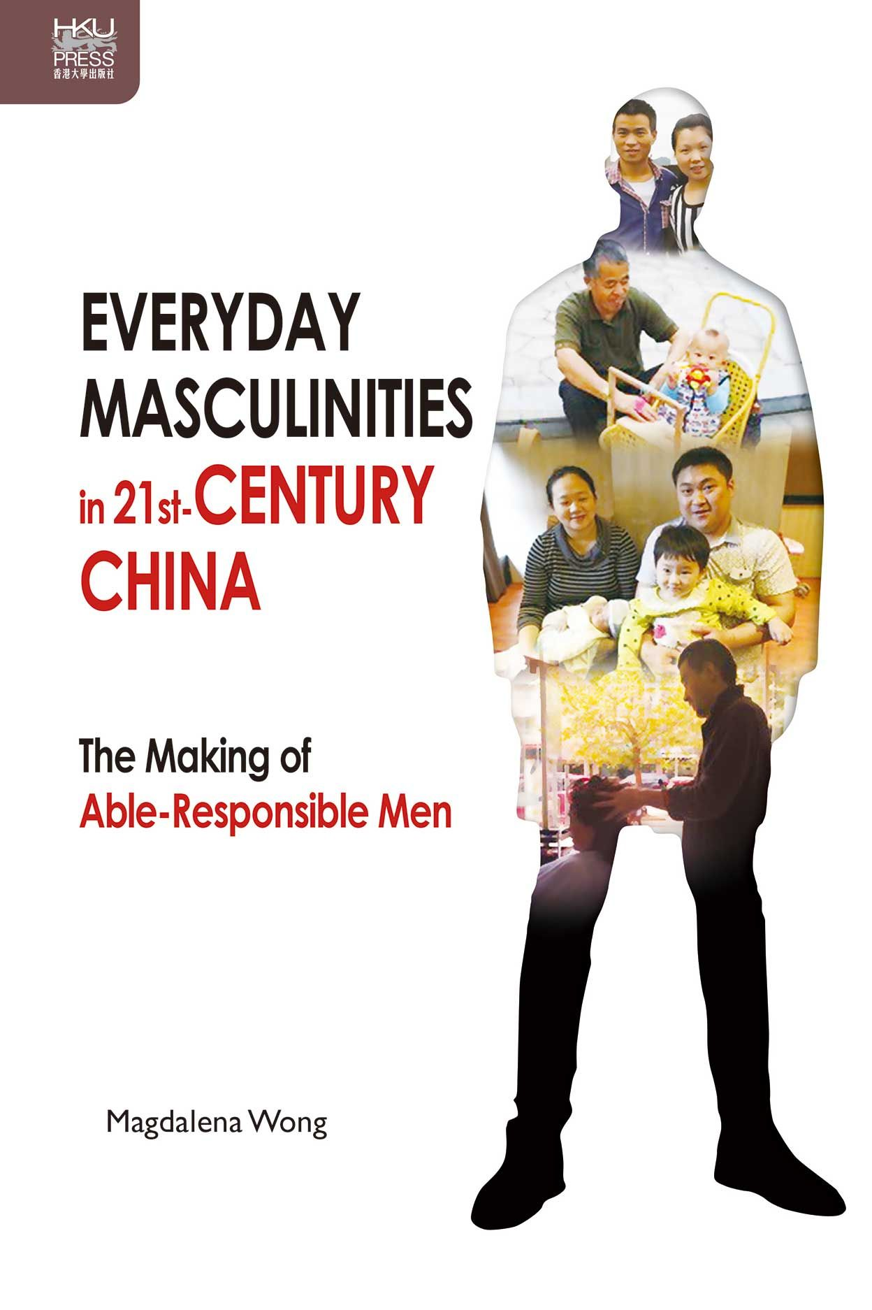 Everyday Masculinities in 21st-Century China