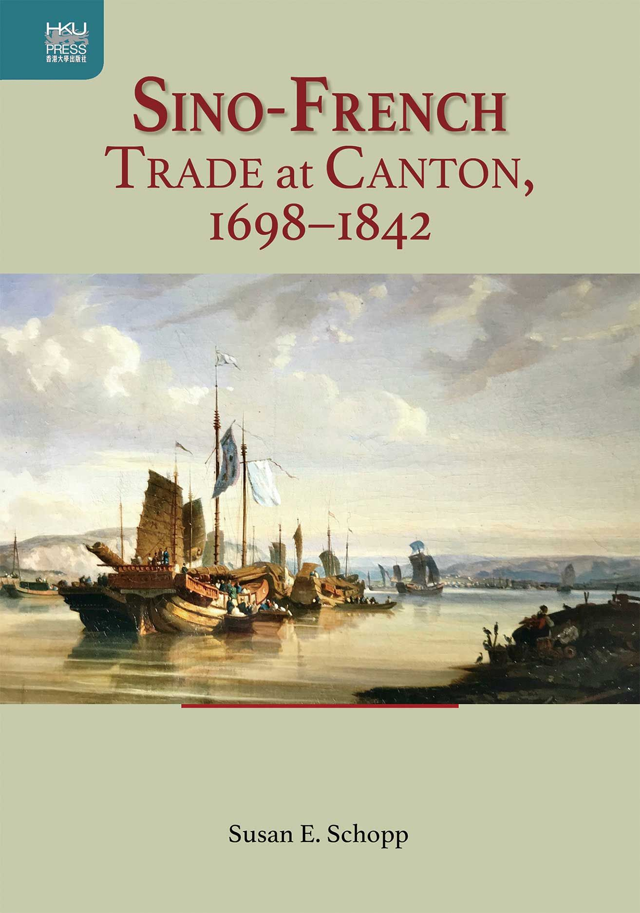 Sino-French Trade at Canton, 1698–1842