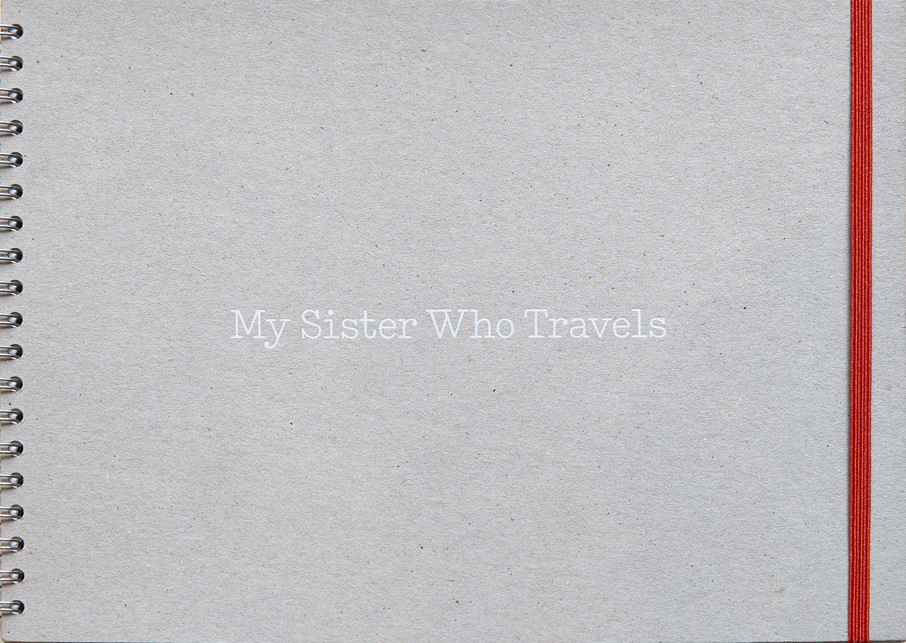 My Sister Who Travels