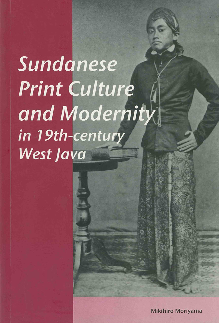 Sundanese Print Culture and Modernity in 19th Century West Java