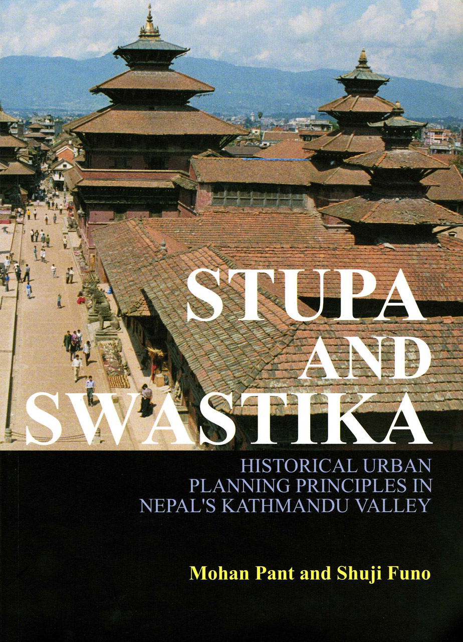 Stupa and Swastika: A Study on the Planning Principles of Patan Kathmandu Valley