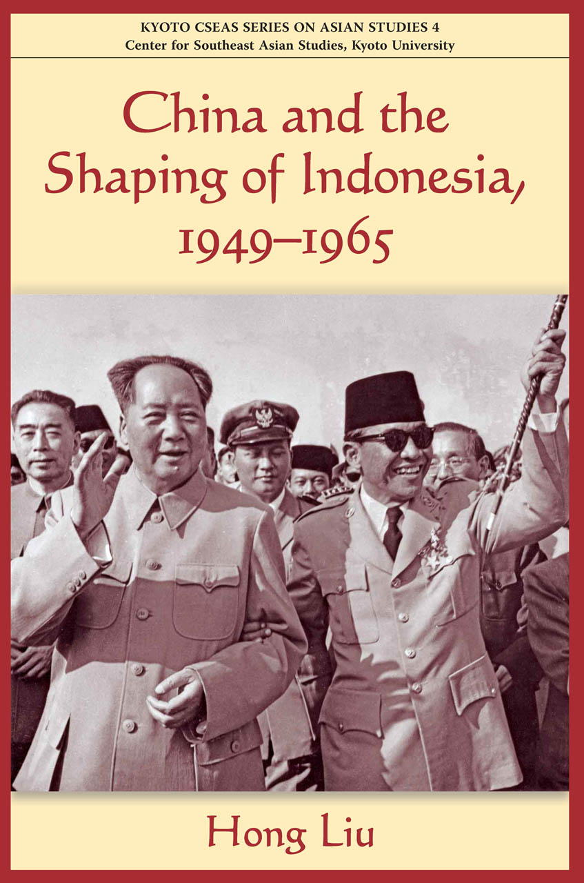 China and the Shaping of Indonesia