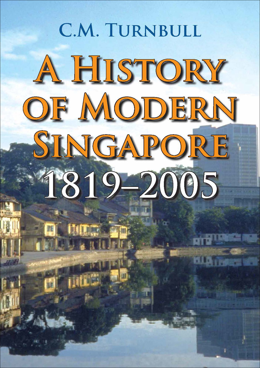 A History of Modern Singapore, 1819-2005