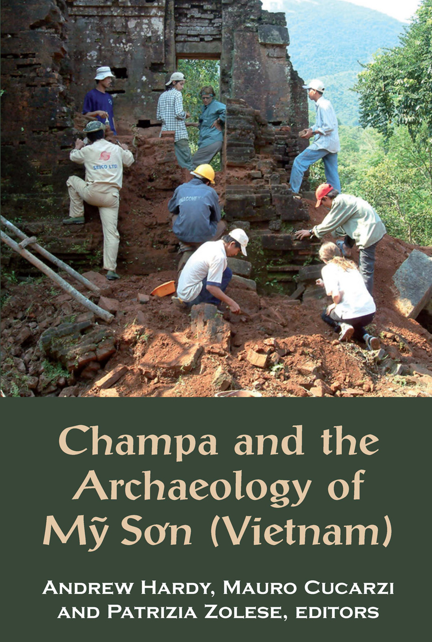 Champa and the Archaeology of M? So'n (Vietnam)