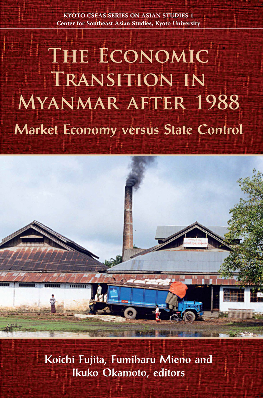 The Economic Transition in Myanmar after 1988