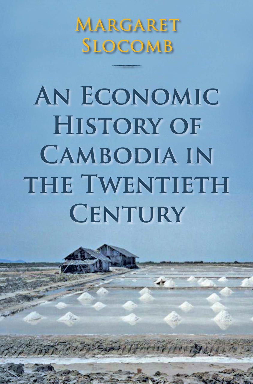 An Economic History of Cambodia in the Twentieth Century