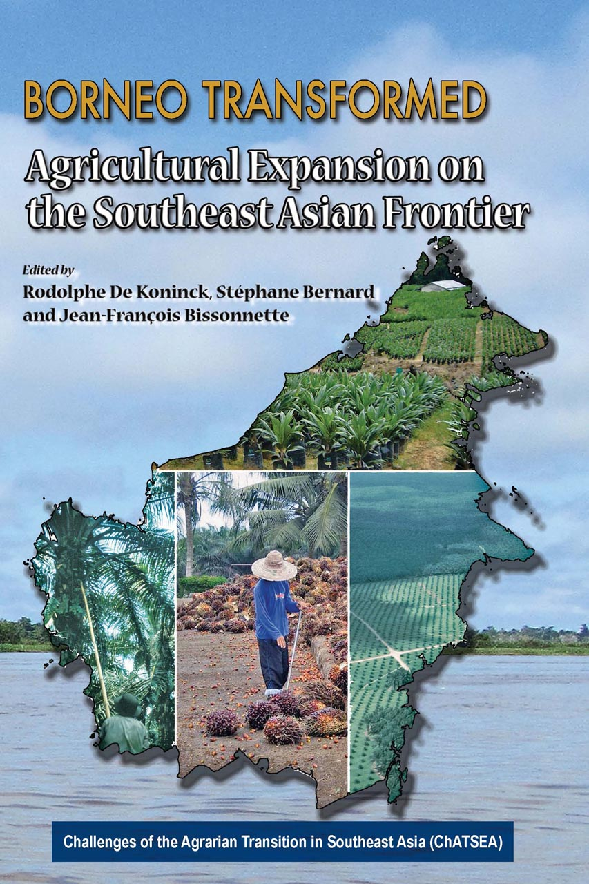 Borneo Transformed: Agricultural Expansion on the Southeast Asian Frontier