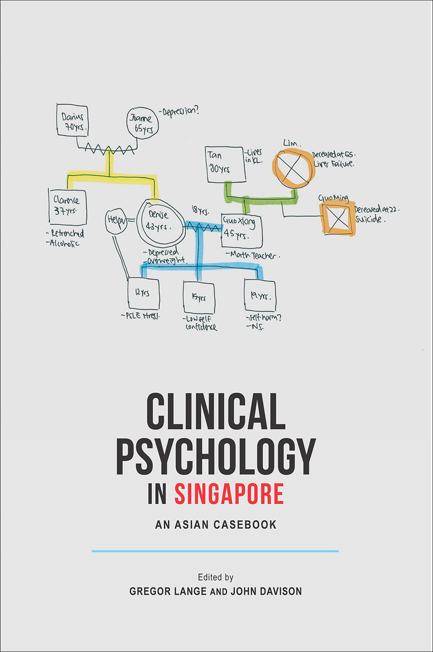 Clinical Psychology in Singapore: An Asian Casebook